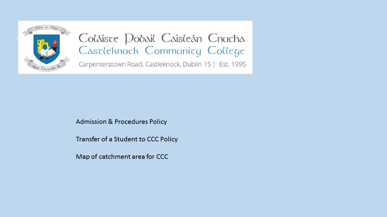 Admission & Procedures Policy, Transfer of a student policy and catchment area map