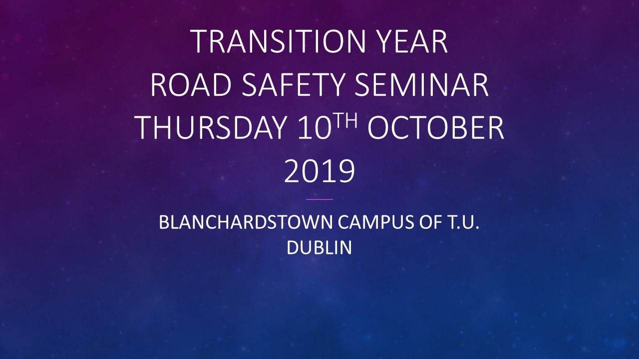 Transition Year Road Safety Seminar 2019