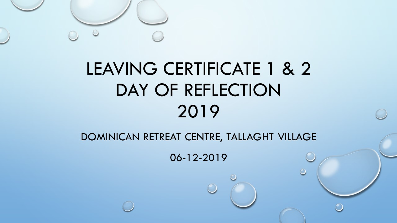 Leaving Certificate 1 & 2 Day of Reflection