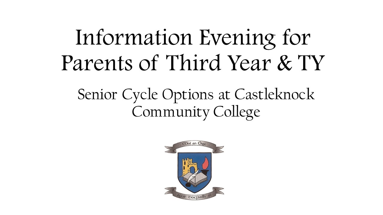Information Evening for Parents of Third Year & TY